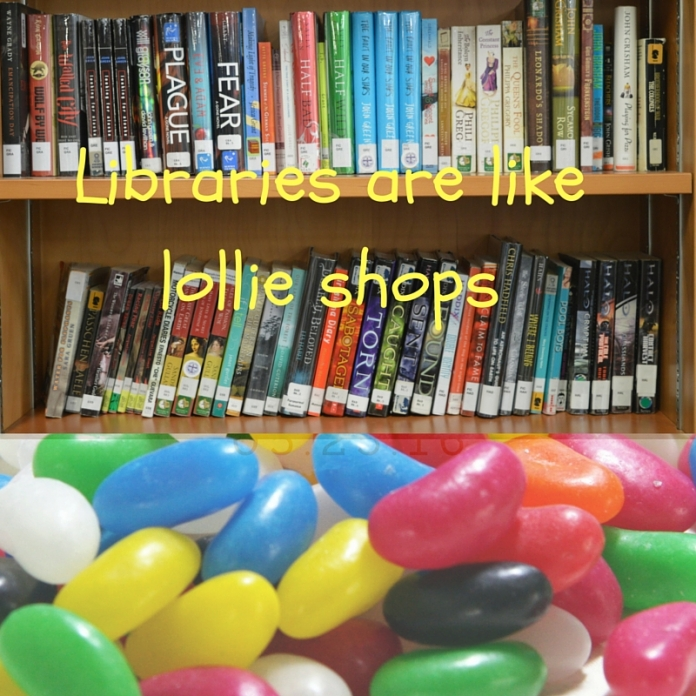 Libraries are like lollie shops